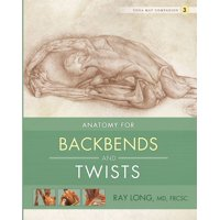 Anatomy for Backbends and Twists - eBook