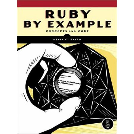 Ruby By Example  Concepts And Code