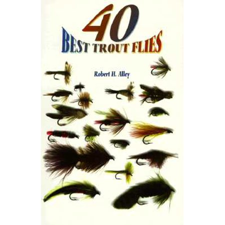 40 Best Trout Flies