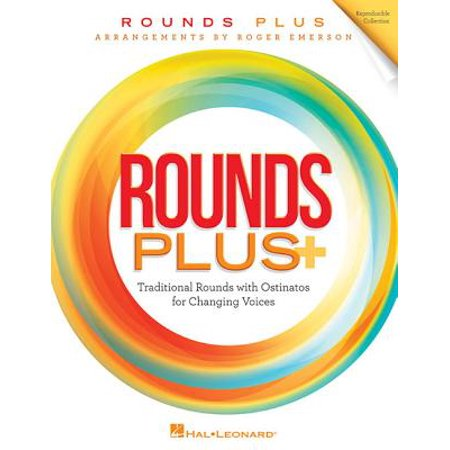Rounds Plus : Traditional Rounds with Ostinatos for Changing Voices - Voice Changing