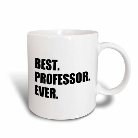 3dRose Best Professor Ever, gift for inspiring college university lecturers, Ceramic Mug,