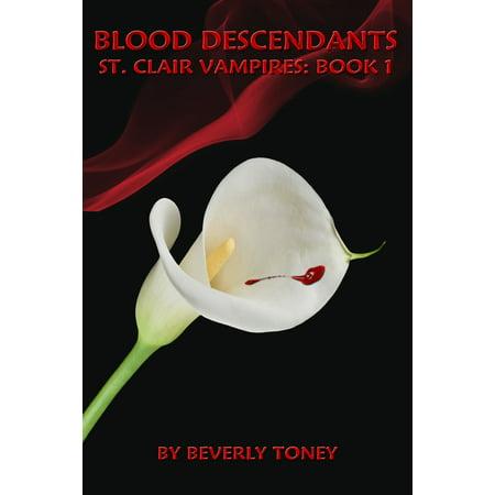 Blood Descendants: St. Clair Vampires, Book 1 - eBook ()