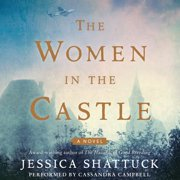 The Women in the Castle - Audiobook