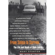From Selma to Sorrow: The Life and Death of Viola Liuzzo (Paperback)