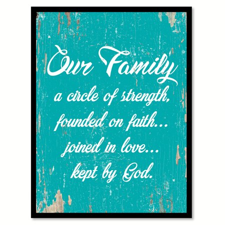 Our family a circle of strength founded on faith joined in love kept by God Quote Saying Aqua Canvas Print with Picture Frame Home Decor Wall Art Gift Ideas 7