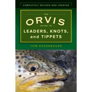 The Orvis Guide to Leaders, Knots, and Tippets - eBook