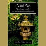 Blind Zen - Audiobook