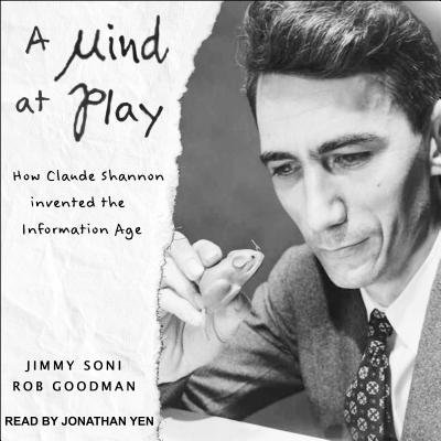 A Mind at Play (Audiobook) (Jimmy Soni)