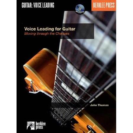 Voice Leading for Guitar : Moving Through the