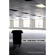 The Jobless Future : Second Edition