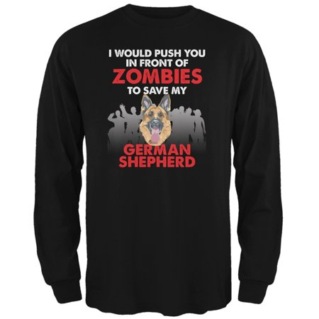Adult German Shepherd (I Would Push You Zombies German Shepherd Black Adult Long Sleeve)
