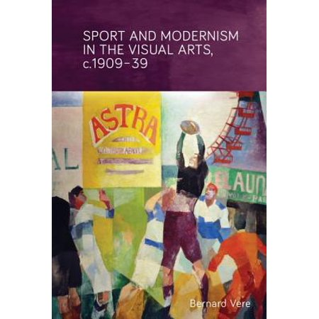 Sport And Modernism In The Visual Arts In Europe C 1909 39