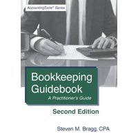 Bookkeeping Guidebook : Second Edition: A Practitioner's Guide