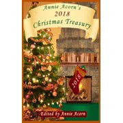 Annie Acorn's 2018 Christmas Treasury - eBook