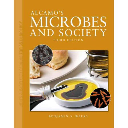 Alcamos Microbes And Society (Jones & Bartlett Learning Topics in Biology Series) by