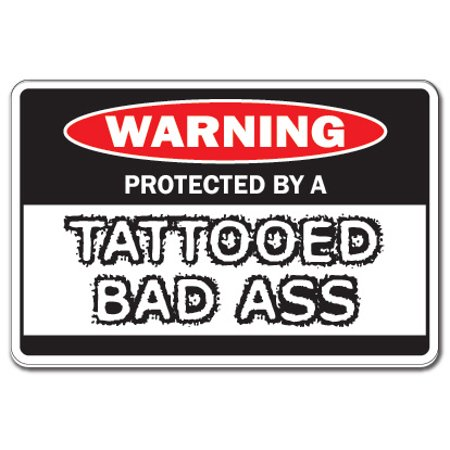 PROTECTED BY A TATTOOED Warning Sign large gift man tattoo artist parlor studio](Peace Sign Tattoos)