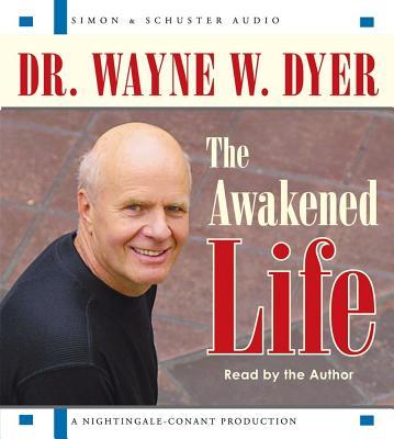 The Awakened Life