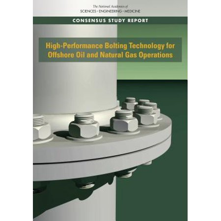 High-Performance Bolting Technology for Offshore Oil and Natural Gas (Oil And Gas Jobs Offshore No Experience)