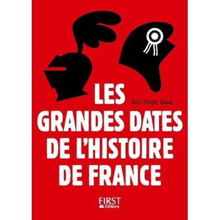 Petit Livre Les Grandes Dates De L Histoire De France 3eme Ebook