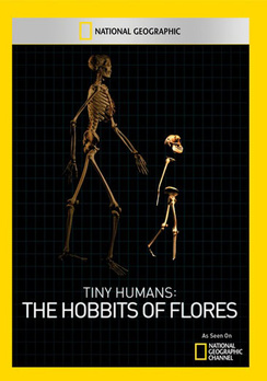 National Geographic: Tiny Humans The Hobbits of Flores (DVD) by National Geographic