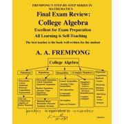 Final Exam Review : College Algebra