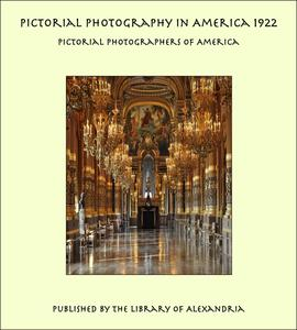 Pictorial Photography in America 1922 - eBook