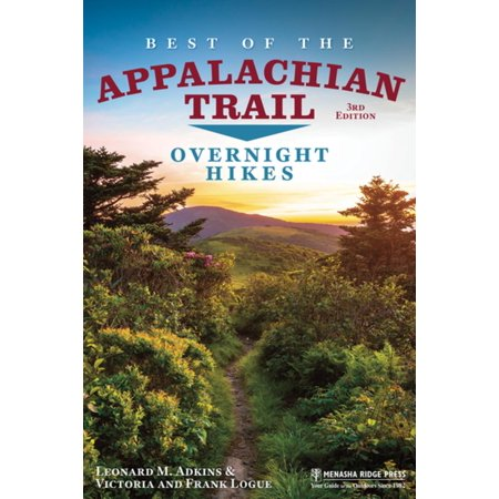 Best of the Appalachian Trail: Overnight Hikes - (Best Overnight Hikes In The Smokies)