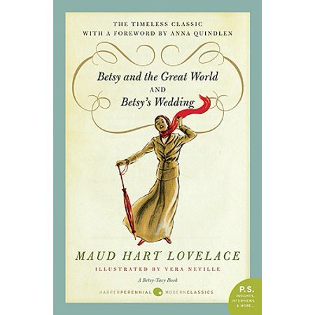 Betsy and the Great World/Betsy's Wedding : Betsy-Tacy Series