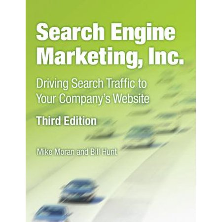 Company Website (Search Engine Marketing, Inc. : Driving Search Traffic to Your Company's)