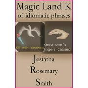 Magic Land K of idiomatic phrases - eBook