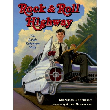 Rock and Roll Highway : The Robbie Robertson