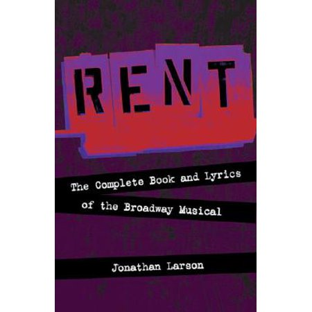 Rent - Rehearsal Tracks CD : The Complete Book and Lyrics of the Broadway Musical - Rent Broadway Halloween