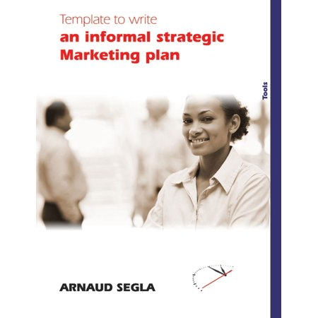 Template to Write an informal strategic Marketing plan - eBook