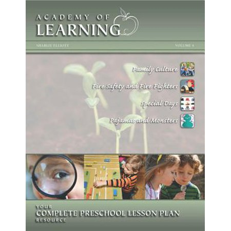 Academy of Learning Your Complete Preschool Lesson Plan Resource - Volume 4