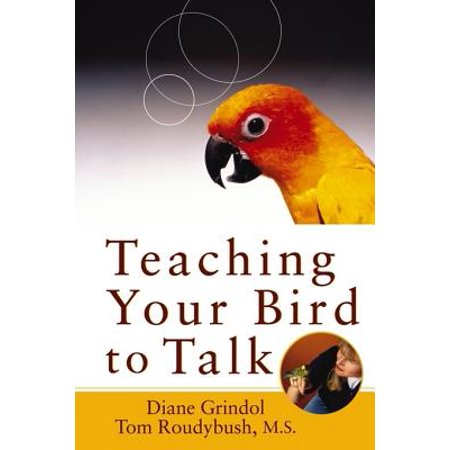 Teaching Your Bird to Talk - eBook