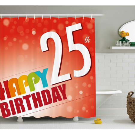 25th Birthday Decorations Shower Curtain Abstract Background With Colorful Letters Artistic Happy Ceremony Fabric