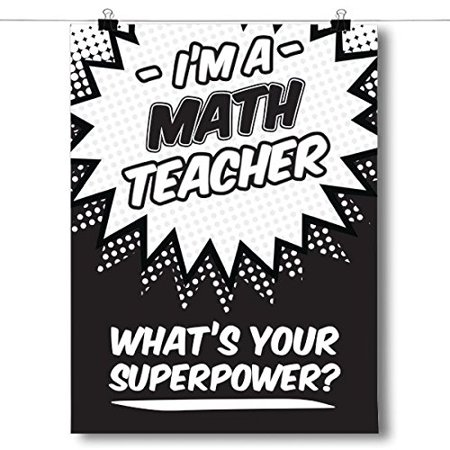 Whats your superpower math teacher poster size 8x10 paper quality every inspired poster