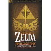 Popular Culture & Philosophy: The Legend of Zelda and Philosophy (Paperback)