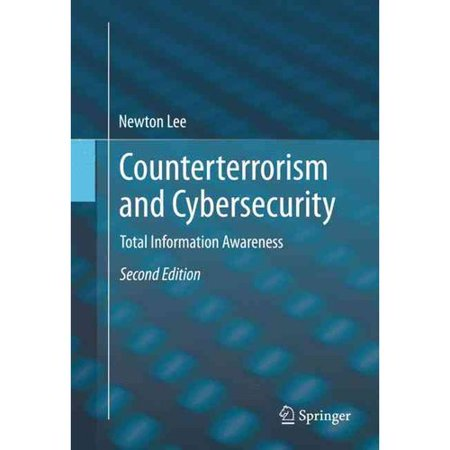 Counterterrorism And Cybersecurity  Total Information Awareness