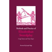 Methods and Practice of Elizabethan Swordplay - eBook