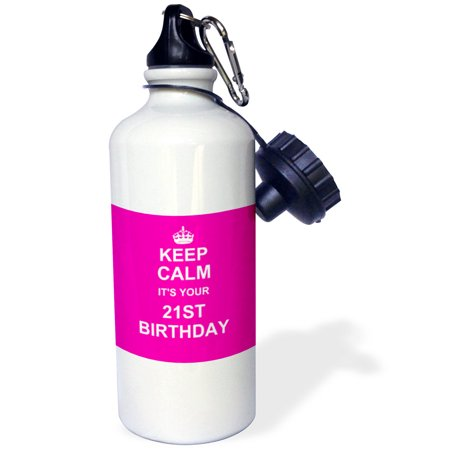 3dRose Keep Calm its your 21st Birthday hot pink girly girls fun stay calm about turning 21 becoming adult, Sports Water Bottle, 21oz Birthday Sigg Water Bottle