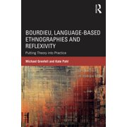 Bourdieu, Language-based Ethnographies and Reflexivity - eBook