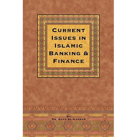 Current Issues in Islamic Banking & Finance