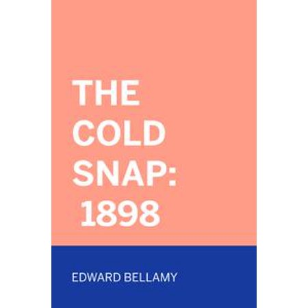 The Cold Snap: 1898 - eBook (Coldsnap Foil)