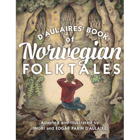 D'Aulaires' Book of Norwegian Folktales (Hardcover)