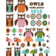 Owls Weekly Planner 2016: 16-Month Engagement Calendar, Diary and Planner (Paperback)
