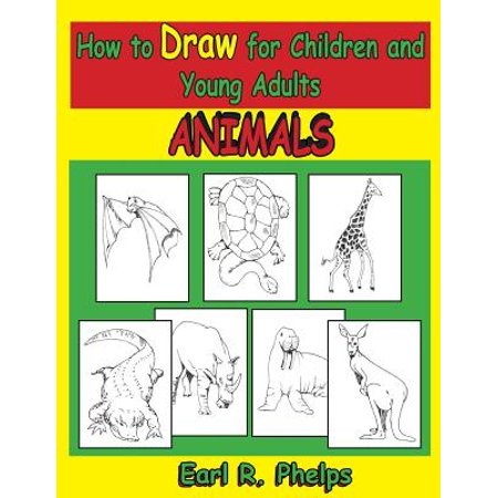 How to Draw for Children and Young Adults : - Kids And Adults