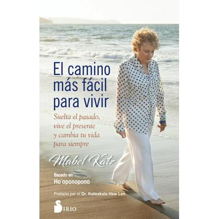 - Camino Mas Facil Para Vivir, El (Paperback)