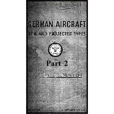 German Aircraft: New and Projected Types Part 2 - eBook - German Sub Type