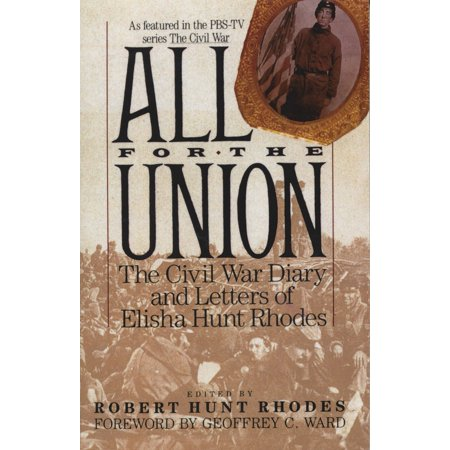 All for the Union : The Civil War Diary & Letters of Elisha Hunt (Union Political Leaders In The Civil War)